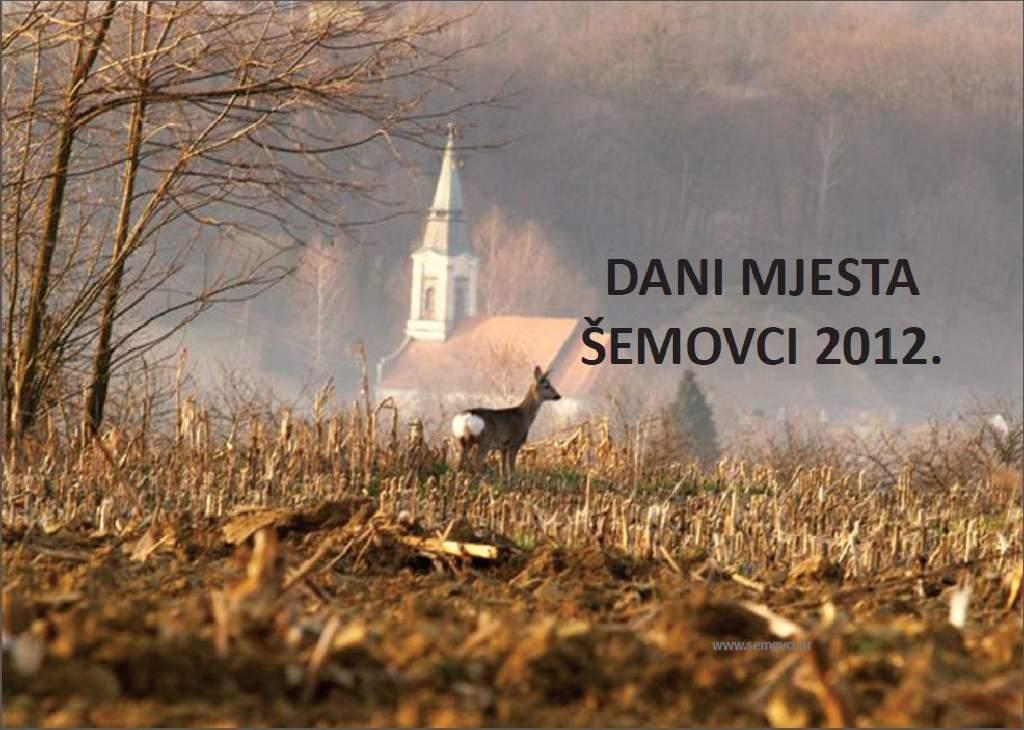 Dani mjesta Šemovaca 12-16 rujna-PROGRAM